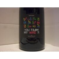 Fabien Jouves You Fuck My Wine 2019