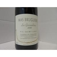 Domaine  Mas Bruguiere La Grenadiere 2010